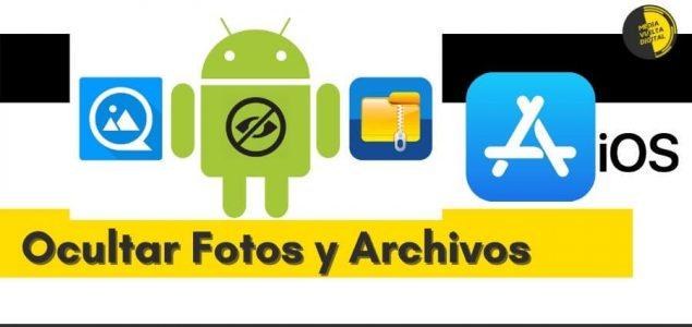 Ocultar Fotos y Archivos