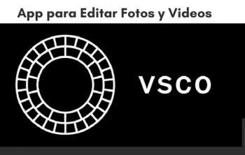 VSCO editar fotos y videos como peliculas