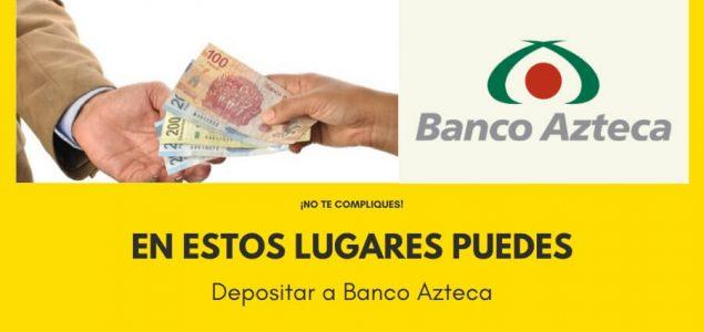 Imagen de ¿Donde puedo depositar a Banco Azteca? 23