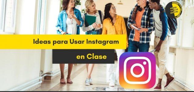 Imagen de Ideas para Usar Instagram en Clase 9