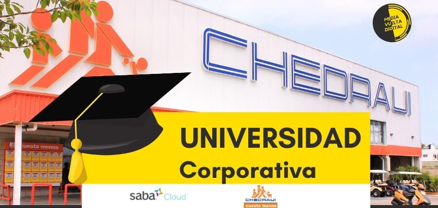 Universidad Corporativa Chedraui