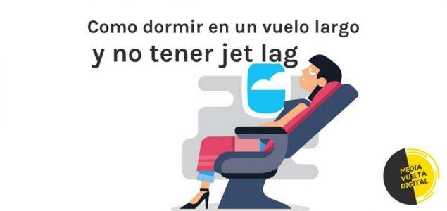 dormir en un vuelo largo y no tener jet lag